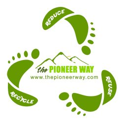 Reduce, Reuse, Recycle - The Pioneer Way